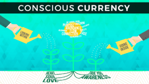 Conscious Currency