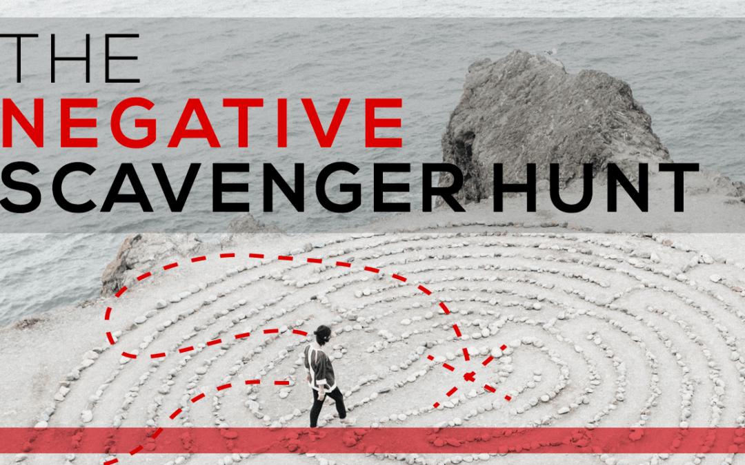The Negative Scavenger Hunt