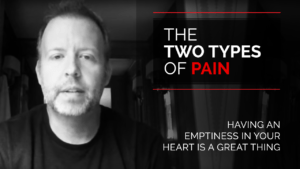 The Two Types of Pain