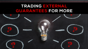 Trading External Guarantees for More