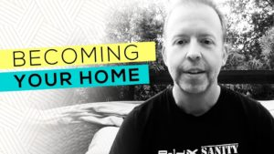 Becoming Your Home