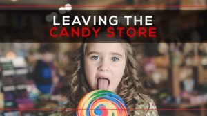 Leaving the Candy Store