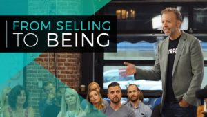 From Selling to Being