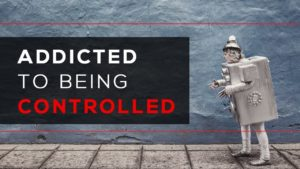 Addicted to Being Controlled
