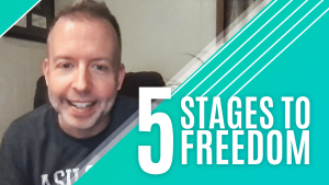 5 Stages to Freedom