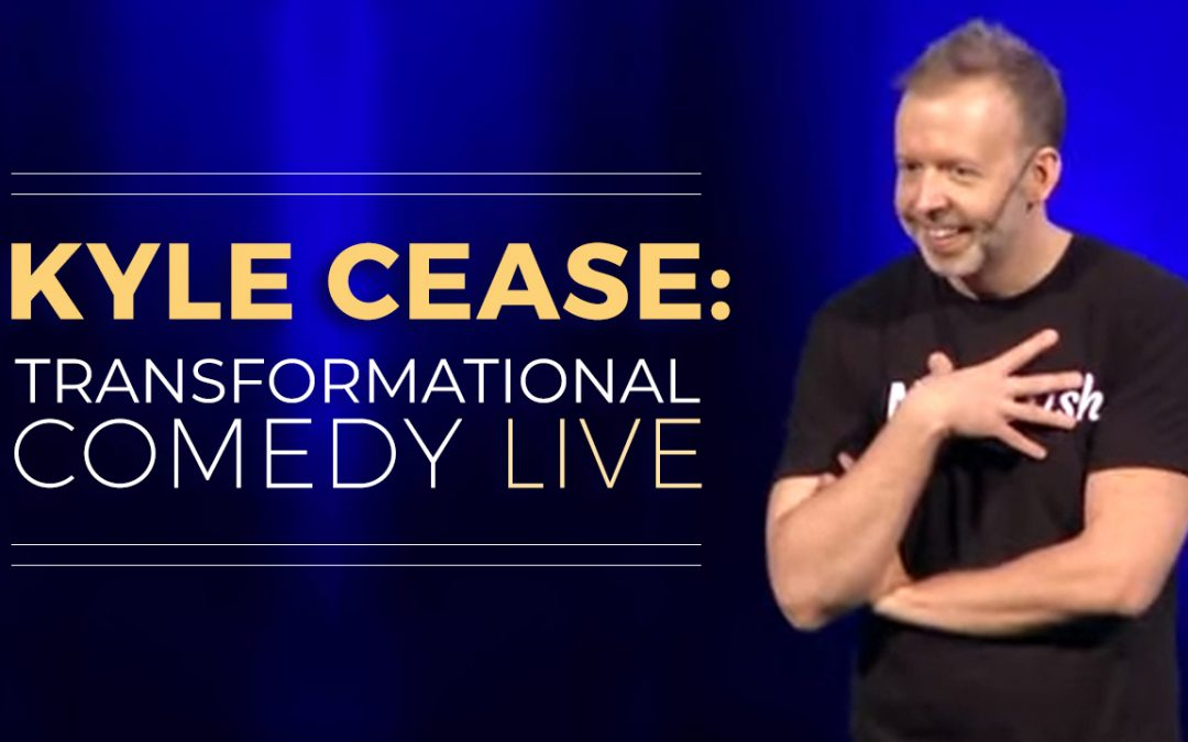 Kyle Cease: Transformational Comedy Live