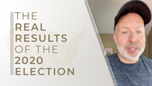 The Real Results Of The 2020 Election – Kyle Cease